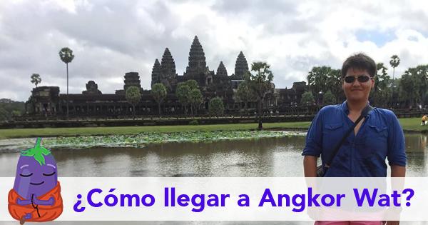 ¿Cómo viajar a Angkor Wat?